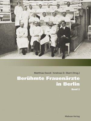 cover image of Berühmte Frauenärzte in Berlin
