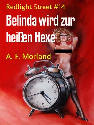 cover image of Belinda wird zur heißen Hexe
