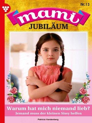cover image of Mami Jubiläum 13 – Familienroman
