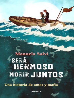 cover image of Será hermoso morir juntos