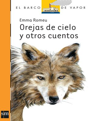 cover image of Orejas de cielo y otros cuentos