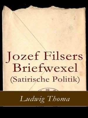 cover image of Jozef Filsers Briefwexel (Satirische Politik)