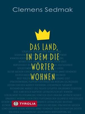 cover image of Das Land, in dem die Wörter wohnen