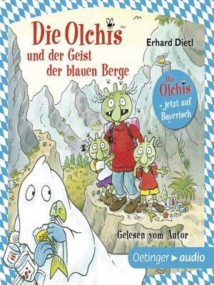 cover image of Die Olchis und der Geist der blauen Berge