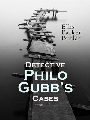 cover image of Detective Philo Gubb's Cases