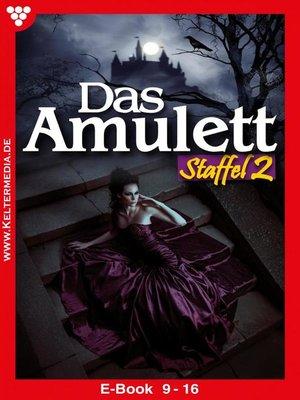 cover image of Das Amulett Staffel 2 – Liebesroman