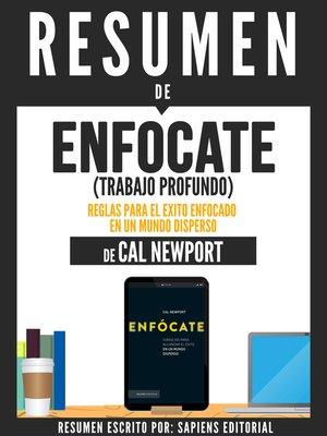 """cover image of Resumen De """"Enfócate (Trabajo Profundo)"""