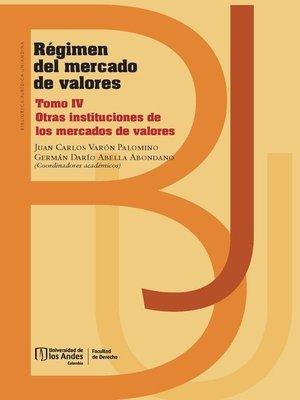 cover image of Régimen mercado de valores Tomo IV