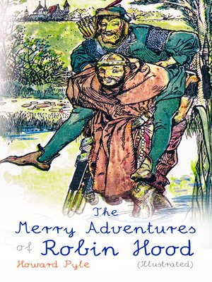 cover image of The Merry Adventures of Robin Hood (Illustrated)