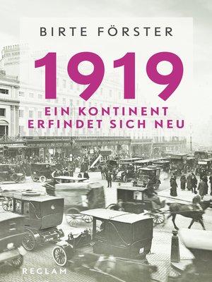 cover image of 1919. Ein Kontinent erfindet sich neu