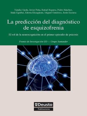 cover image of La predicción del diagnóstico de esquizofrenia