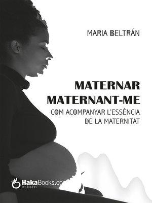 cover image of Maternar, Maternant-me