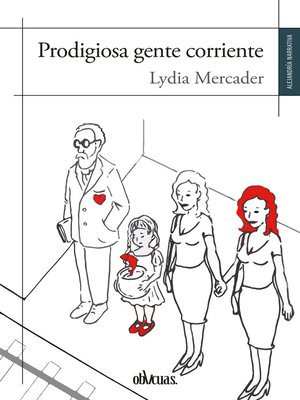 cover image of Prodigiosa gente corriente