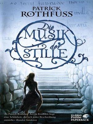 cover image of Die Musik der Stille