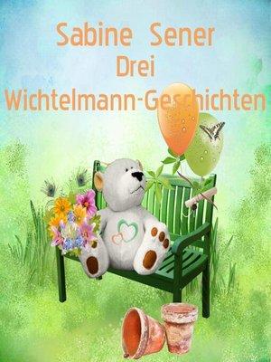 cover image of Der kleine Wichtelmann im Reich der weißen Wölfe