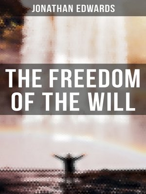 cover image of The Freedom of the Will