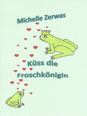 cover image of Küss die Froschkönigin