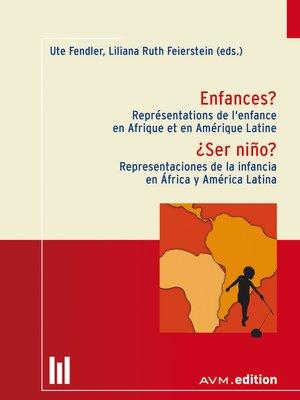 cover image of Enfances? / ¿Ser niño?