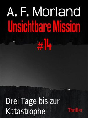 cover image of Unsichtbare Mission #14