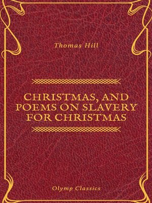 cover image of Christmas, and Poems on Slavery for Christmas (Olymp Classics)