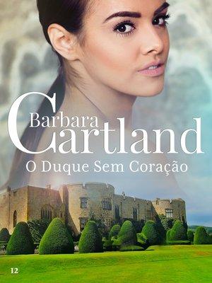 cover image of O Duque Sem Coração