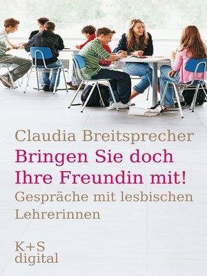 """cover image of """"Bringen Sie doch Ihre Freundin mit!"""""""