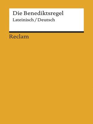 cover image of Die Benediktsregel. Lateinisch/Deutsch