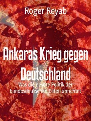 cover image of Ankaras Krieg gegen Deutschland