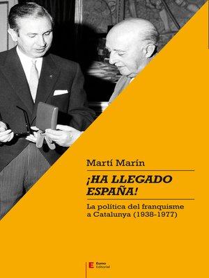 cover image of ¡Ha llegado España!
