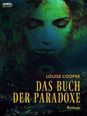 cover image of DAS BUCH DER PARADOXE