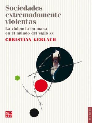 cover image of Sociedades extremadamente violentas