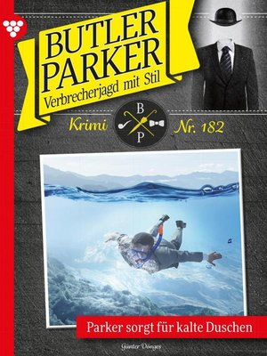 cover image of Butler Parker 182 – Kriminalroman