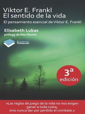 cover image of Viktor E. Frankl. El sentido de la vida