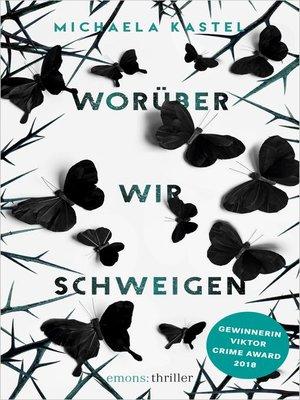 cover image of Worüber wir schweigen