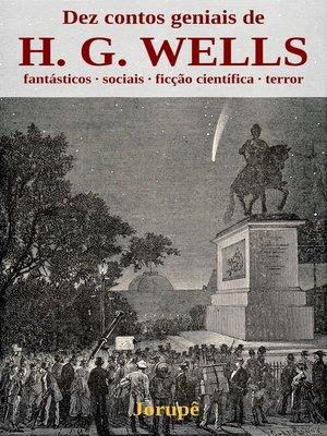 cover image of Dez contos geniais de H. G. Wells