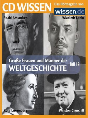 cover image of Teil 19: Wladimir Lenin, Rosa Luxemburg, Roald Amundsen, Winston Churchill