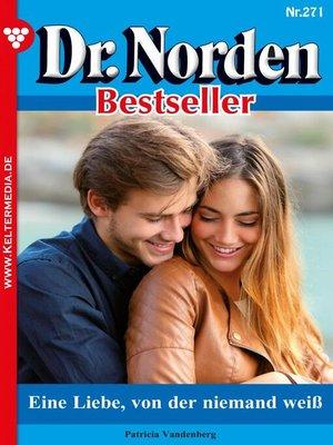 cover image of Dr. Norden Bestseller 271 – Arztroman