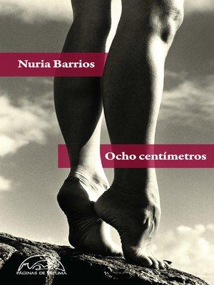 cover image of Ocho centímetros