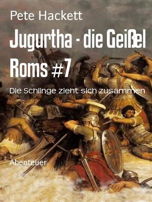 cover image of Jugurtha--die Geißel Roms #7