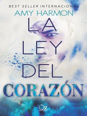 cover image of La ley del corazón