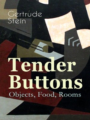cover image of Tender Buttons – Objects, Food, Rooms