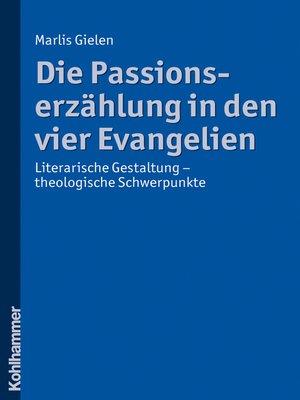 cover image of Die Passionserzählung in den vier Evangelien