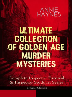 cover image of Annie Haynes--Ultimate Collection of Golden Age Murder Mysteries