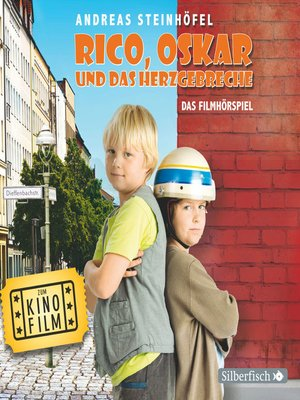 cover image of Rico, Oskar und das Herzgebreche--Das Filmhörspiel