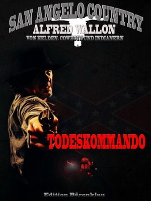 cover image of Todeskommando (San Angelo Country)