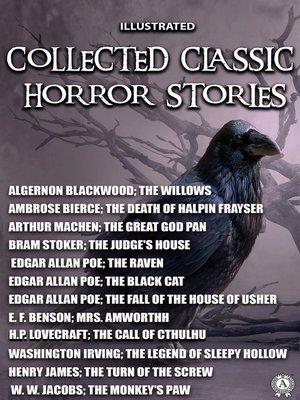 cover image of Collected Classic Horror Stories. Illustrated