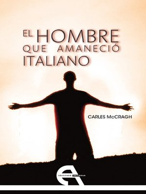 cover image of El hombre que amaneció italiano