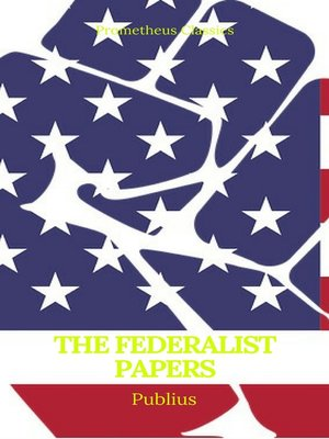 cover image of The Federalist Papers (Best Navigation, Active TOC) (Prometheus Classics)