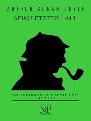 cover image of Sherlock Holmes – Sein letzter Fall und andere Geschichten