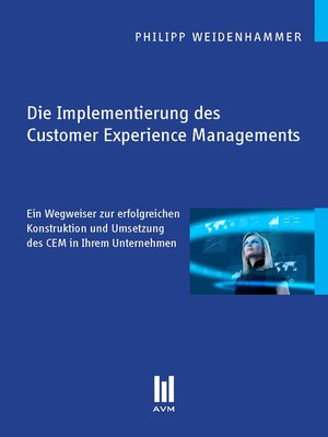 cover image of Die Implementierung des Customer Experience Managements
